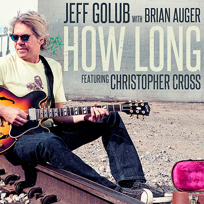 How Long (feat. Christopher Cross) [Radio Version]