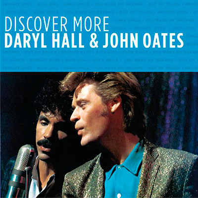Discover More: Daryl Hall & John Oates - (Remaster