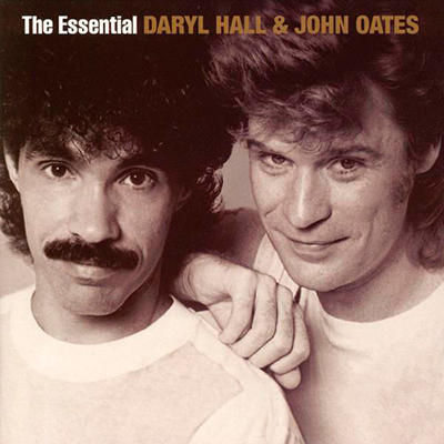 The Essential Daryl Hall & John Oates (Remastered)