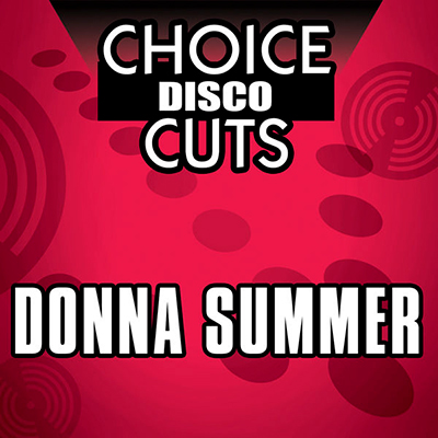 Choice Disco Cuts: Donna Summer