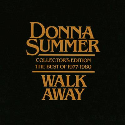 Walk Away (Collector's Edition - The Best Of 1977-
