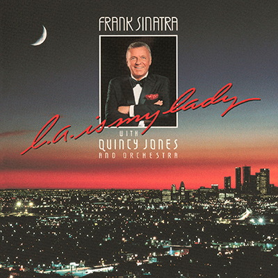 L.A. Is My Lady (with Quincy Jones and Orchestra)