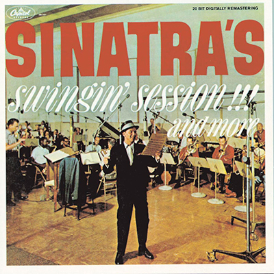 Sinatra's Swingin' Session!!! And More