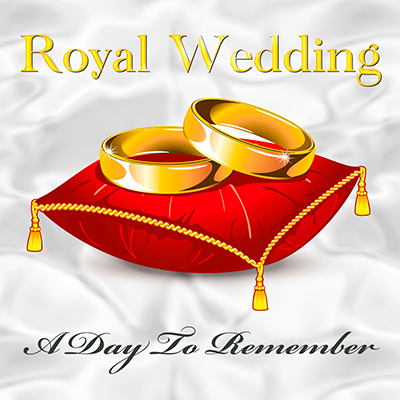 Royal Wedding - A Day to Remember - EP