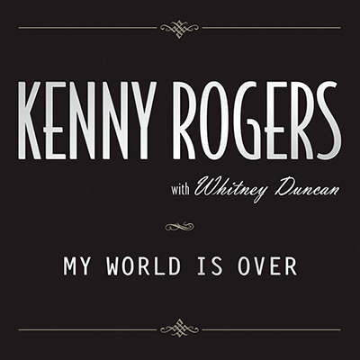 My World Is Over (with Whitney Duncan) - Single