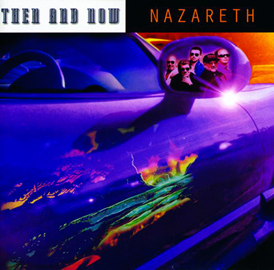 Then and Now: Nazareth
