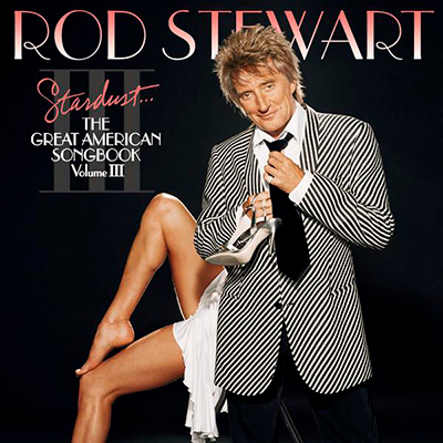 Stardust... The Great American Songbook, Vol. III