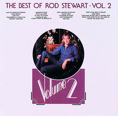 The Best of Rod Stewart, Vol. 2
