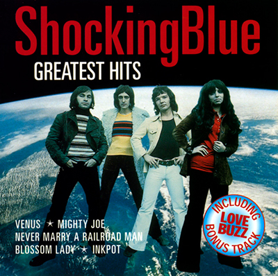 Shocking Blue: Greatest Hits