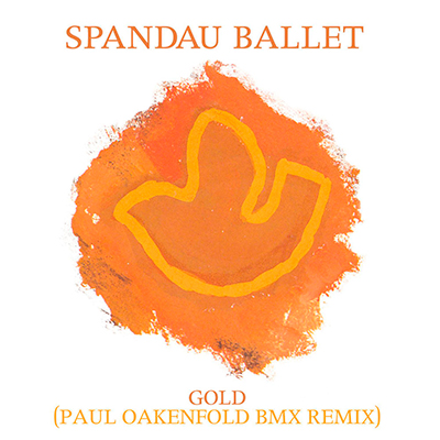 Gold (Paul Oakenfold BMX Remix) - Single