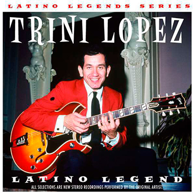 Latino Legend: Trini Lopez