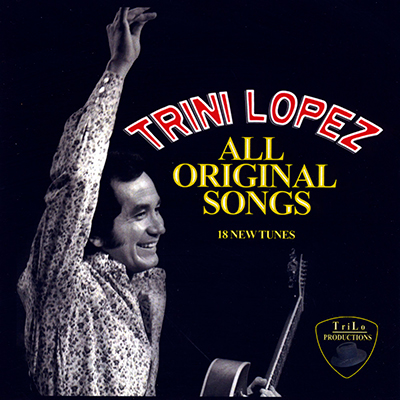 Trini Lopez All Original Songs