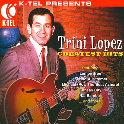Trini Lopez: Greatest Hits