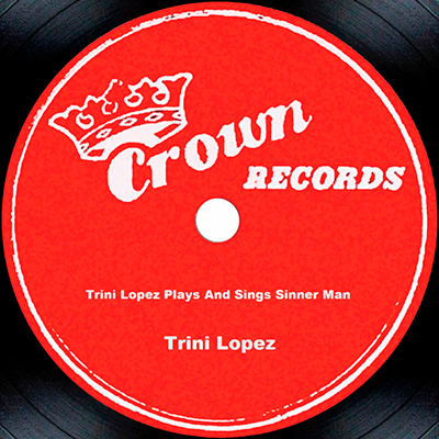 Trini Lopez Plays and Sings Sinner Man